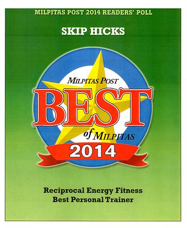 Skip Hicks was voted as the best fitness trainer in MIlpitas for 2014!